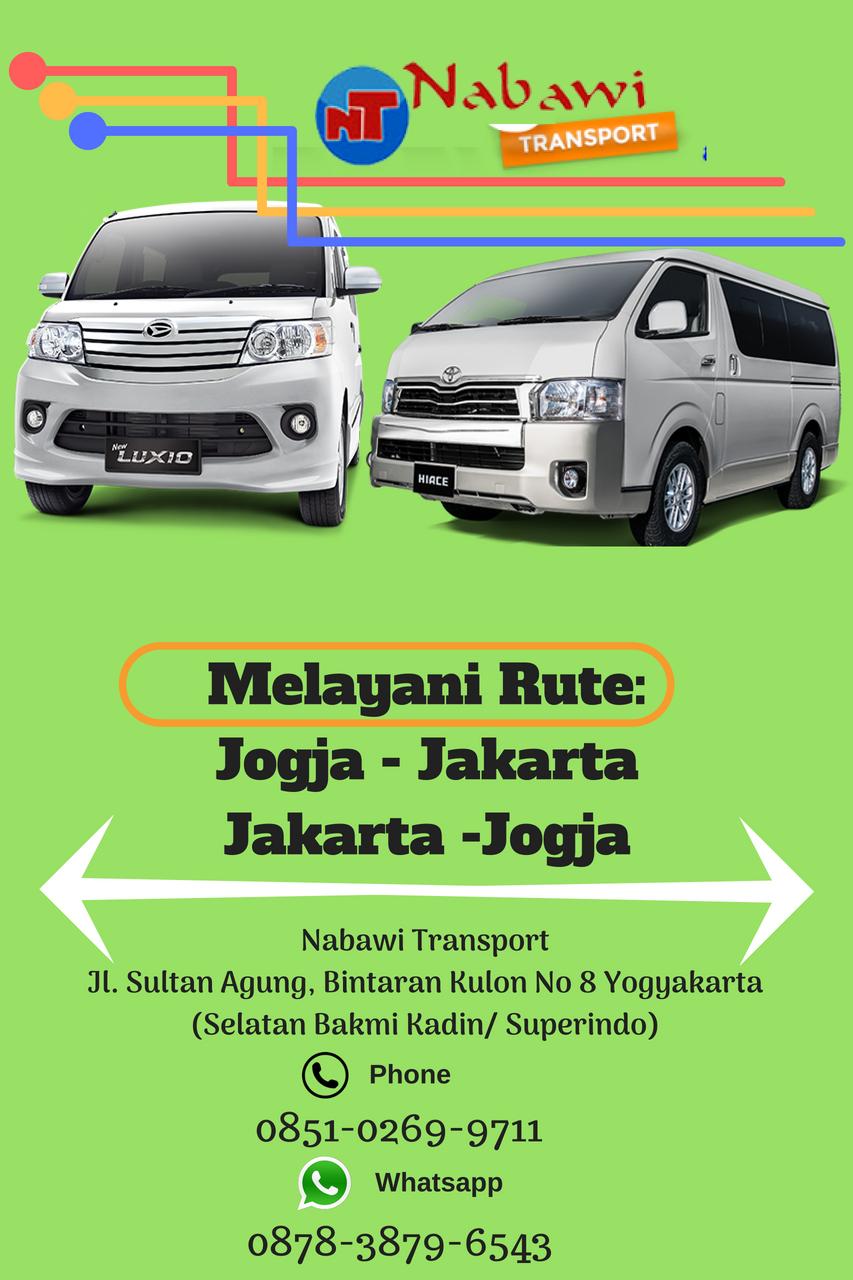 Travel Jogja Jakarta, Kenapa Harus Nabawi Transport?