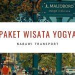 Paket Wisata Yogya Asik Bersama Nabawi Transport
